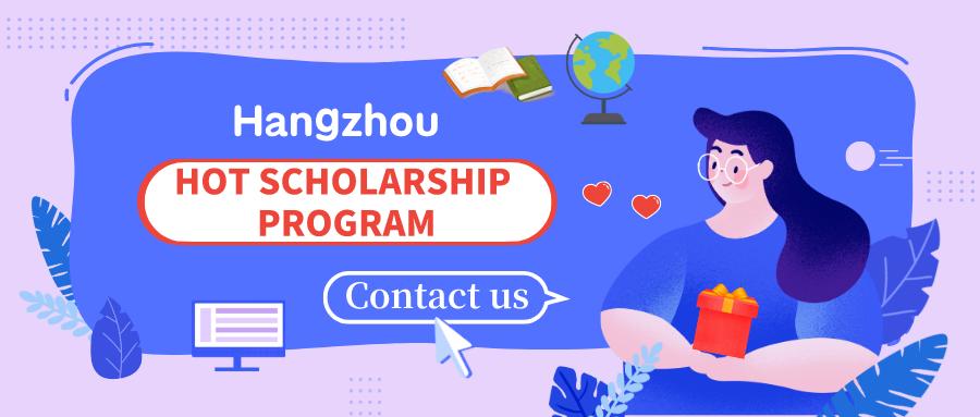 Hot Scholarship Programs in Hangzhou